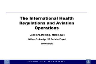 The International Health Regulations and Aviation Operations