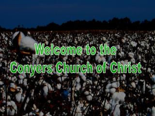 Welcome to the Conyers Church of Christ