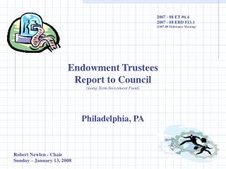 Endowment Trustees Report to Council (Long-Term Investment Fund) Philadelphia, PA