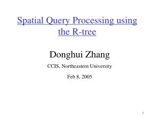 Spatial Query Processing using the R-tree