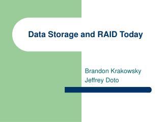 Data Storage and RAID Today