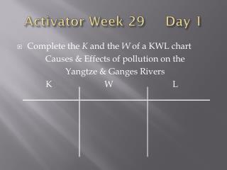Activator Week 29     Day 1