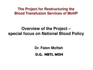 The Project for Restructuring the Blood Transfusion Services of MoHP