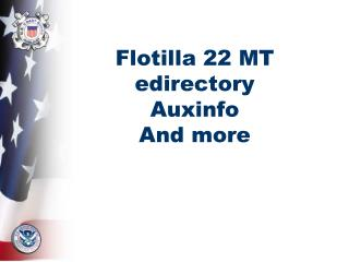 Flotilla 22 MT edirectory Auxinfo And more