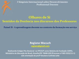 I Simpósio Internacional sobre Desenvolvimento  Profissional Docente