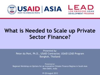 What is Needed to Scale up Private Sector Finance?
