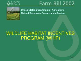 WILDLIFE HABITAT INCENTIVES PROGRAM (WHIP)