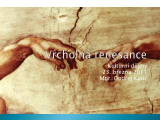 Vrcholn� renesance