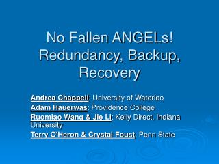No Fallen ANGELs! Redundancy, Backup, Recovery