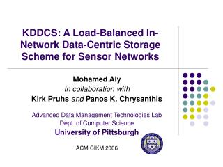 KDDCS: A Load-Balanced In-Network Data-Centric Storage Scheme for Sensor Networks