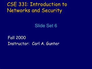 CSE 331: Introduction to Networks and Security