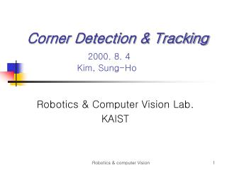 Corner Detection & Tracking 2000. 8. 4                    Kim, Sung-Ho