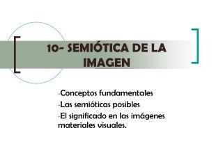 10- SEMI TICA DE LA IMAGEN