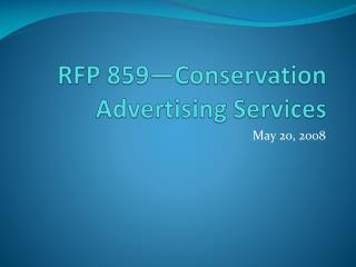 RFP 859—Conservation Advertising Services