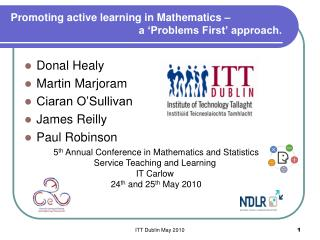 Promoting active learning in Mathematics –  a 'Problems First' approach.