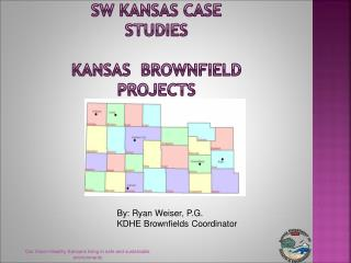 SW  Kansas Case Studies Kansas  Brownfield Projects