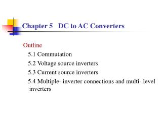 Chapter 5   DC to AC Converters