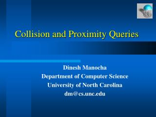 Collision and Proximity Queries