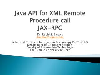 Java API for XML Remote Procedure call JAX-RPC