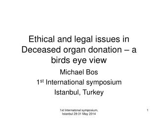 Ethical and legal issues in Deceased organ donation – a birds eye view