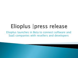 Elioplus launches in Beta to connect software and SaaS compa
