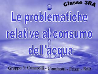 Le problematiche relative al consumo  dell'acqua