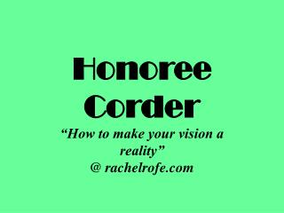How to make your vision a reality with Honorée Corder
