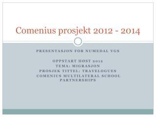 Comenius  prosjekt 2012 - 2014