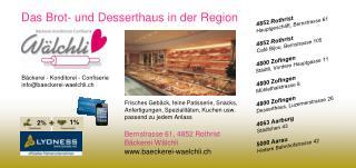 Bäckerei - Konditorei -Confiserie info@baeckerei-waelchli.ch