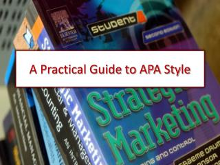 A Practical Guide to APA Style