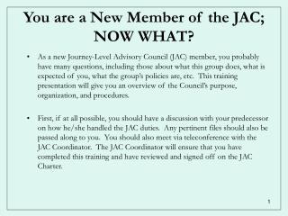 You are a New Member of the JAC;   NOW WHAT?