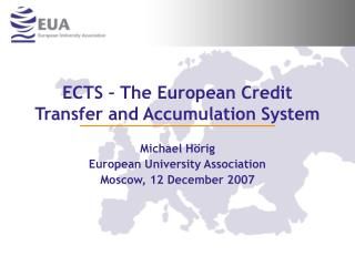 ECTS � The European Credit Transfer and Accumulation System