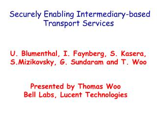 Securely Enabling Intermediary-based Transport Services