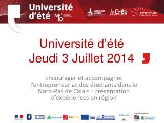 Université d'été  Jeudi 3 Juillet 2014