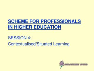 SCHEME FOR PROFESSIONALS IN HIGHER EDUCATION