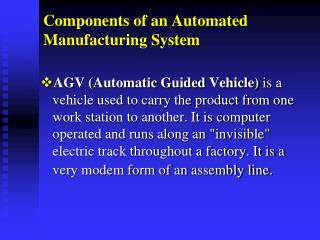 Components of an Automated Manufacturing System