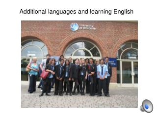 Additional languages and learning English