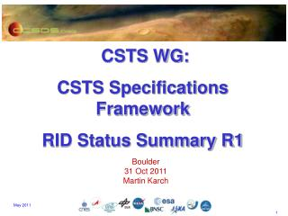 CSTS WG: CSTS Specifications Framework RID Status Summary R1