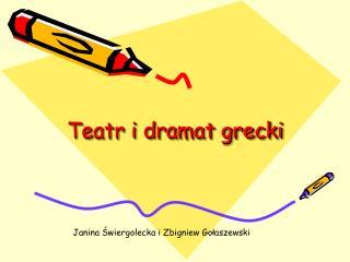 Teatr i dramat grecki