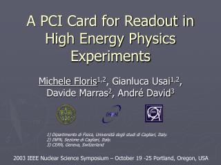 A PCI Card for Readout in High Energy Physics Experiments