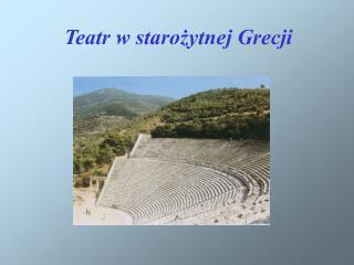 Teatr w starożytnej Grecji