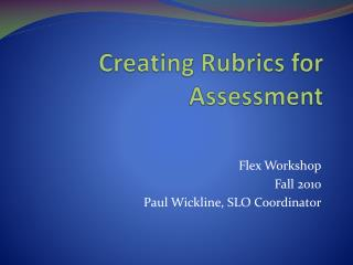 Creating Rubrics for Assessment