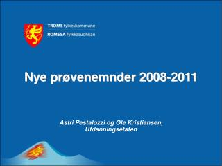 Nye pr�venemnder 2008-2011