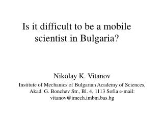 Is it difficult to be a mobile scientist in Bulgaria?