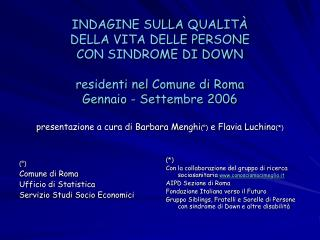(�) Comune di Roma��  Ufficio di Statistica  Servizio Studi Socio Economici