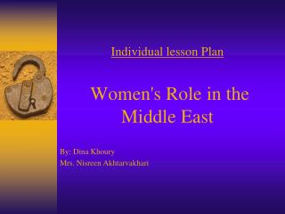 Individual lesson Plan  Women's Role in the Middle East