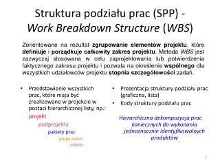 Struktura podziału prac (SPP) - Work Breakdown Structure  ( WBS )