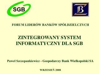 ZINTEGROWANY SYSTEM INFORMATYCZNY DLA SGB