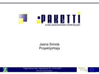 Jaana Simola Projektijohtaja