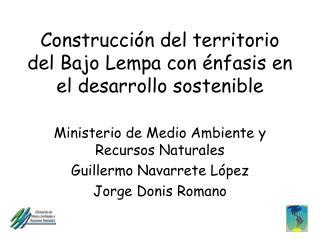 Construcción del territorio del Bajo Lempa con énfasis en el desarrollo sostenible